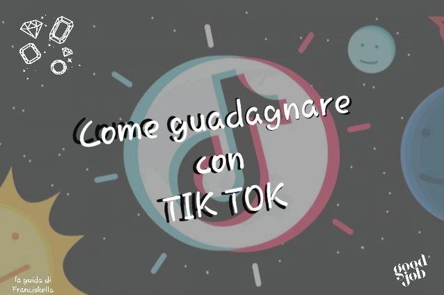 Guadagna con TikTok