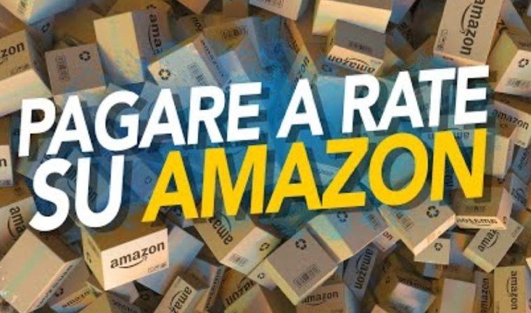 Amazon vende a rate senza interessi in Italia, ecco come funziona!